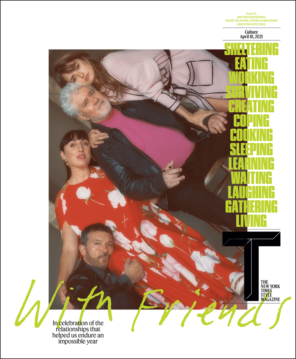 T magazine  <br>With Friends